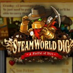 SteamWorld Dig Official PS4, PS Vita Release in 2014 Announced