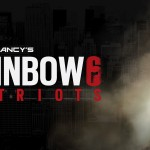 Rainbow Six Patriots May Have Been Redesigned Completely 3 Times