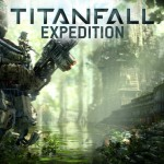 Titanfall Welcomes You To The Jungle With The Expedition DLC Trailer