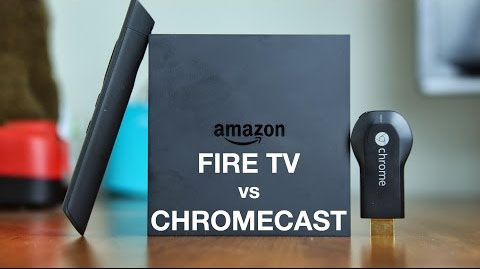 Chromecast vs Amazon Fire TV which is the best media streamer