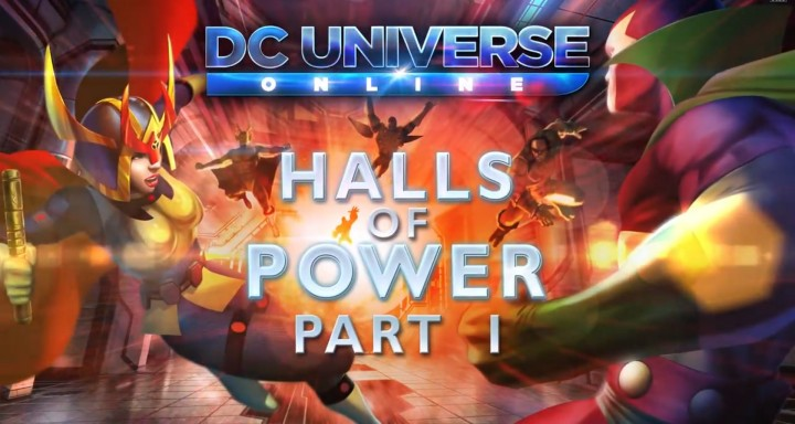 New DC Universe Online DLC: Halls of Power Part I
