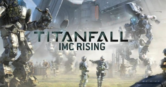 Titanfall IMC Rising DLC gameplay trailer revealed, out September 25th