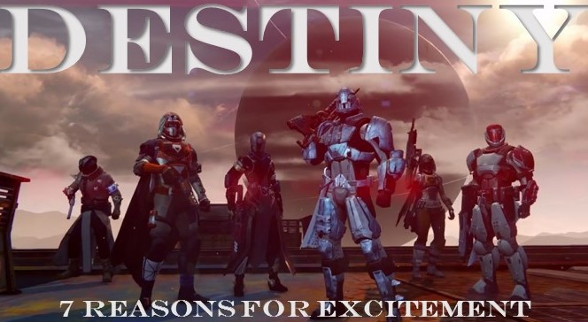 Destiny: 7 Reasons Gamers Should Be Excited