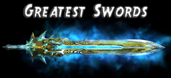 Authors Opinion: Top ten Swords within  <b> Video Games </b>
