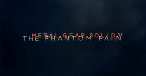 Metal Gear Solid V: The Phantom Pain release confirmed for 2015