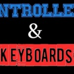 Controllers & Keyboards Podcast Episode # 1 – A New Hope